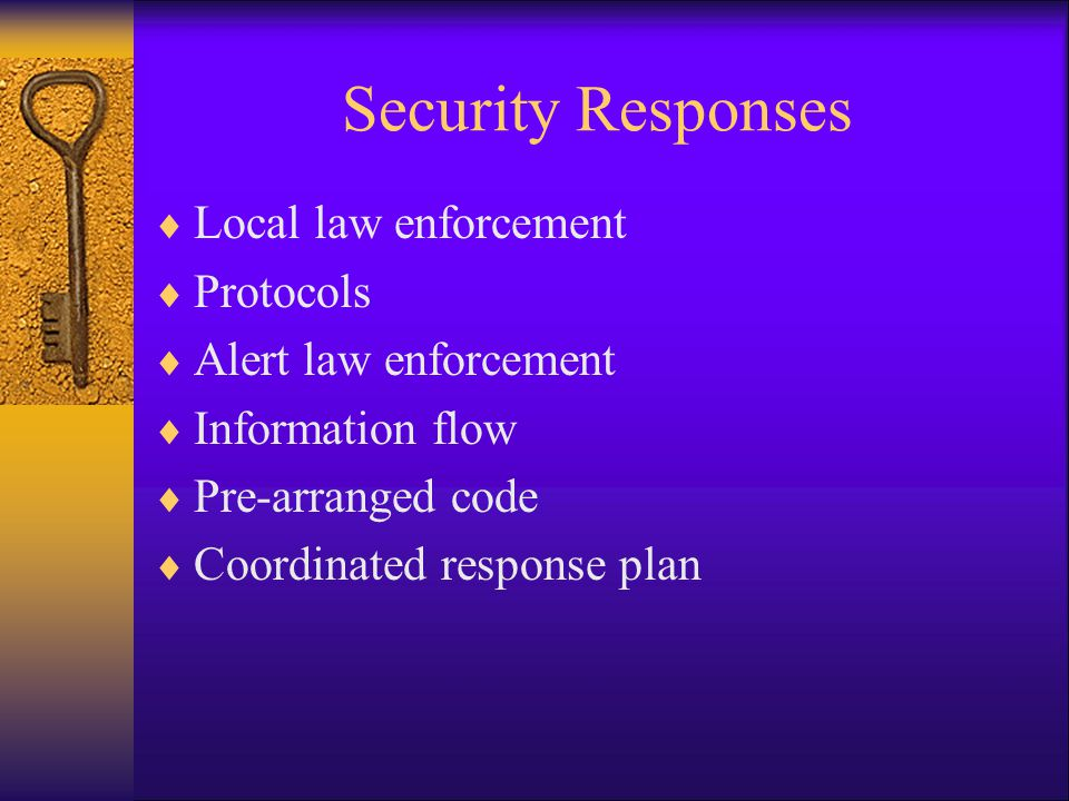 Security Responses Local law enforcement Protocols