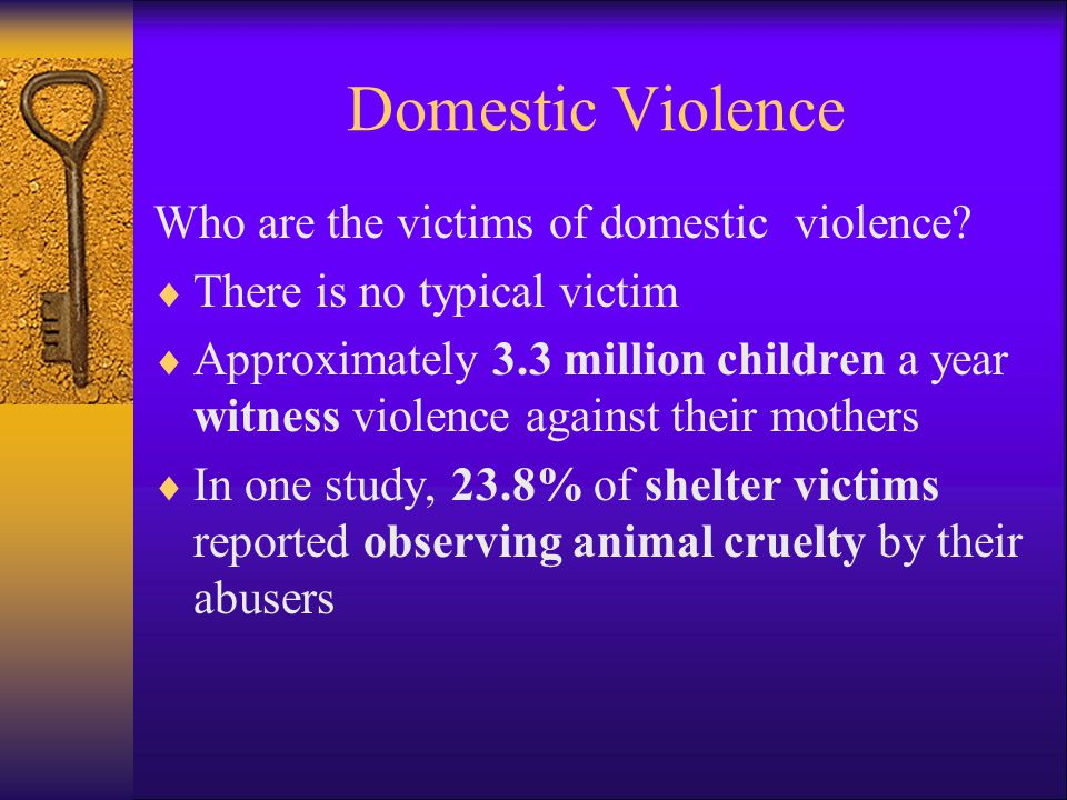 Domestic Violence Who are the victims of domestic violence