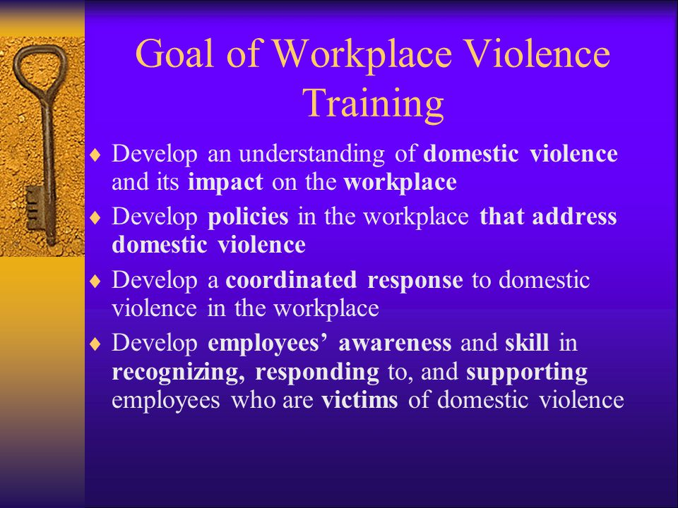 Goal of Workplace Violence Training