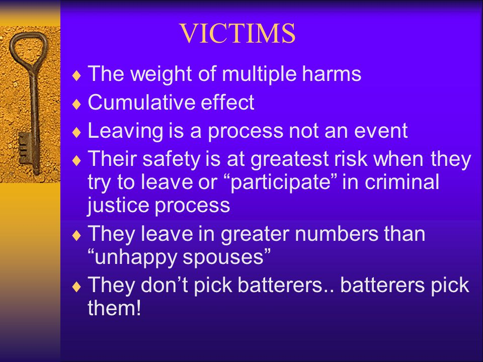 VICTIMS The weight of multiple harms Cumulative effect