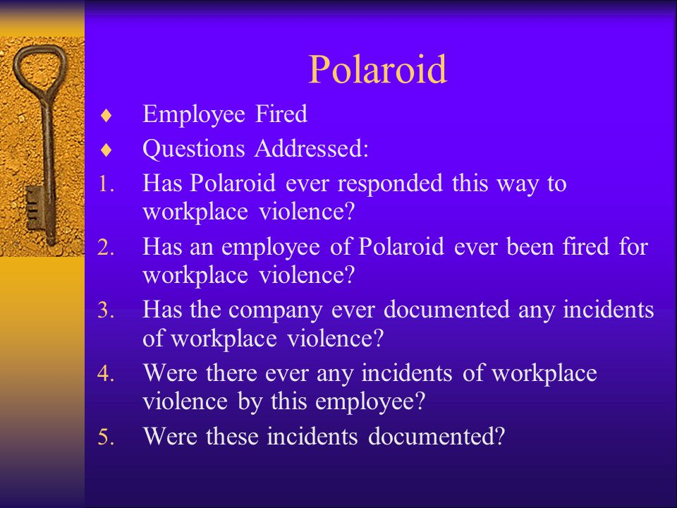 Polaroid Employee Fired Questions Addressed: