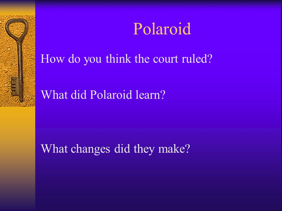 Polaroid How do you think the court ruled What did Polaroid learn