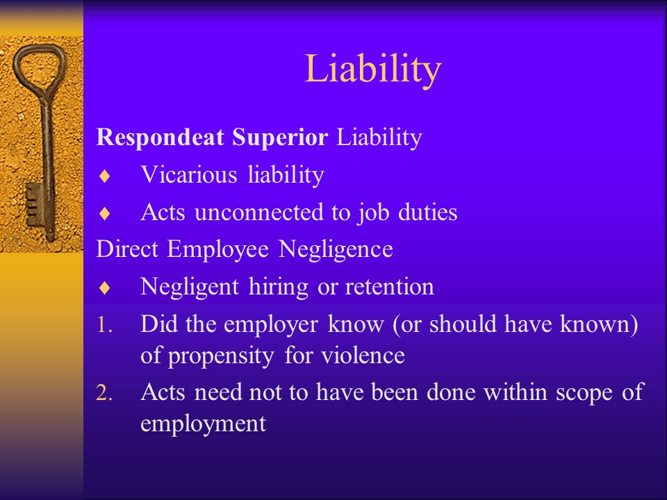 Liability Respondeat Superior Liability Vicarious liability
