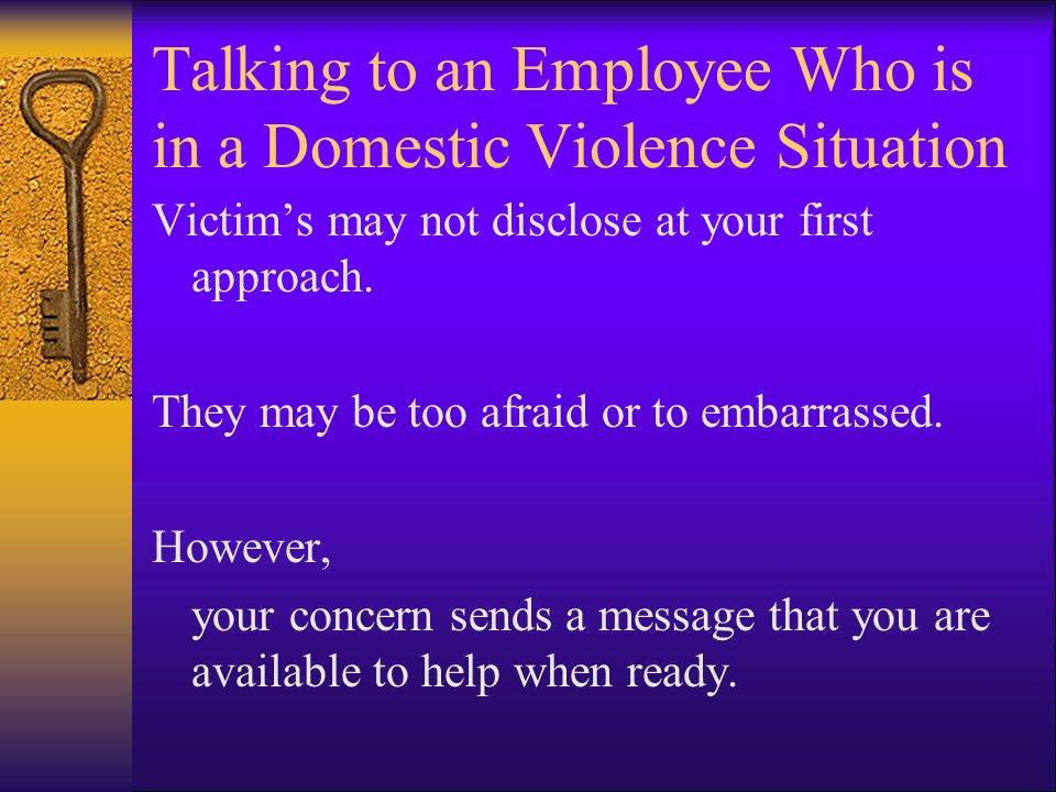 Talking to an Employee Who is in a Domestic Violence Situation