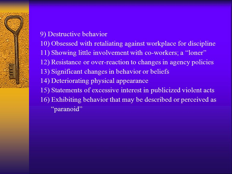 9) Destructive behavior
