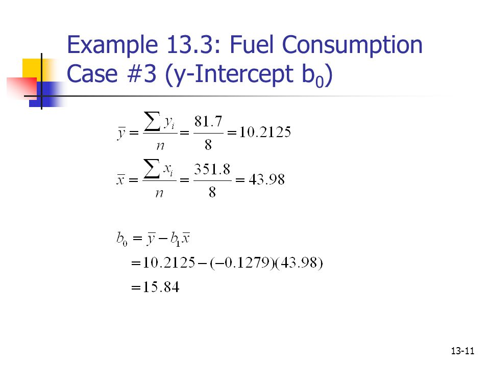 Example 13.3: Fuel Consumption Case #3 (y-Intercept b0)