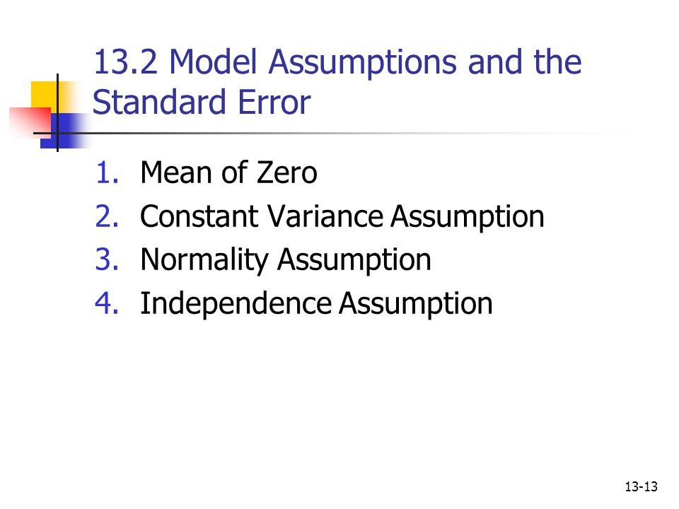 13.2 Model Assumptions and the Standard Error