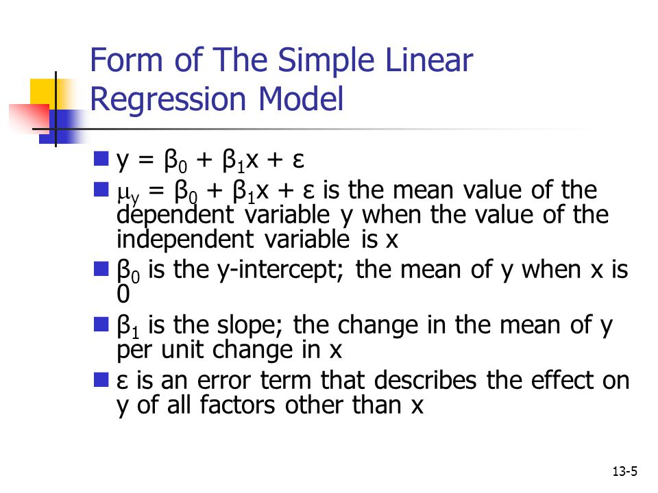 Form of The Simple Linear Regression Model