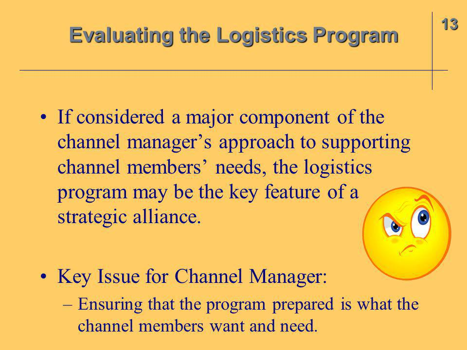 Evaluating the Logistics Program