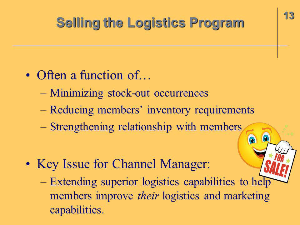 Selling the Logistics Program
