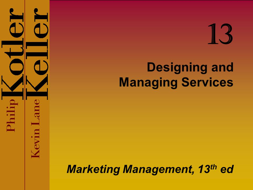 Designing and Managing Services