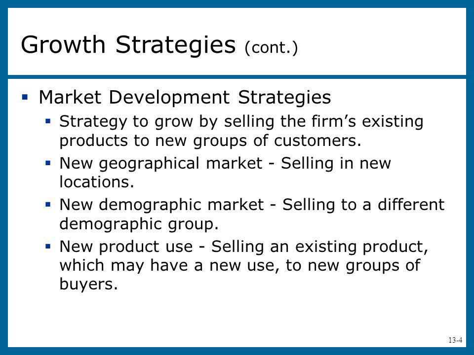 Growth Strategies (cont.)