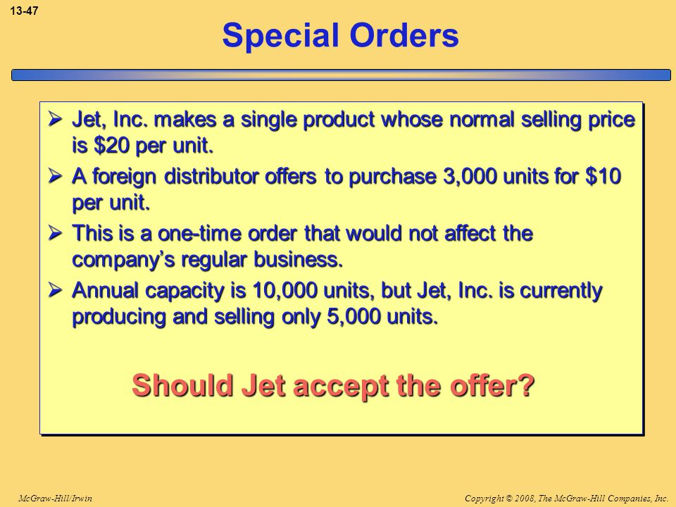 Special Orders Should Jet accept the offer