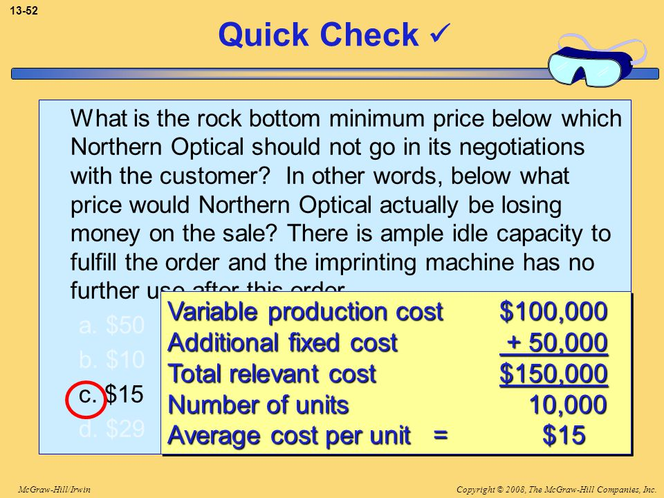 Quick Check  Variable production cost $100,000