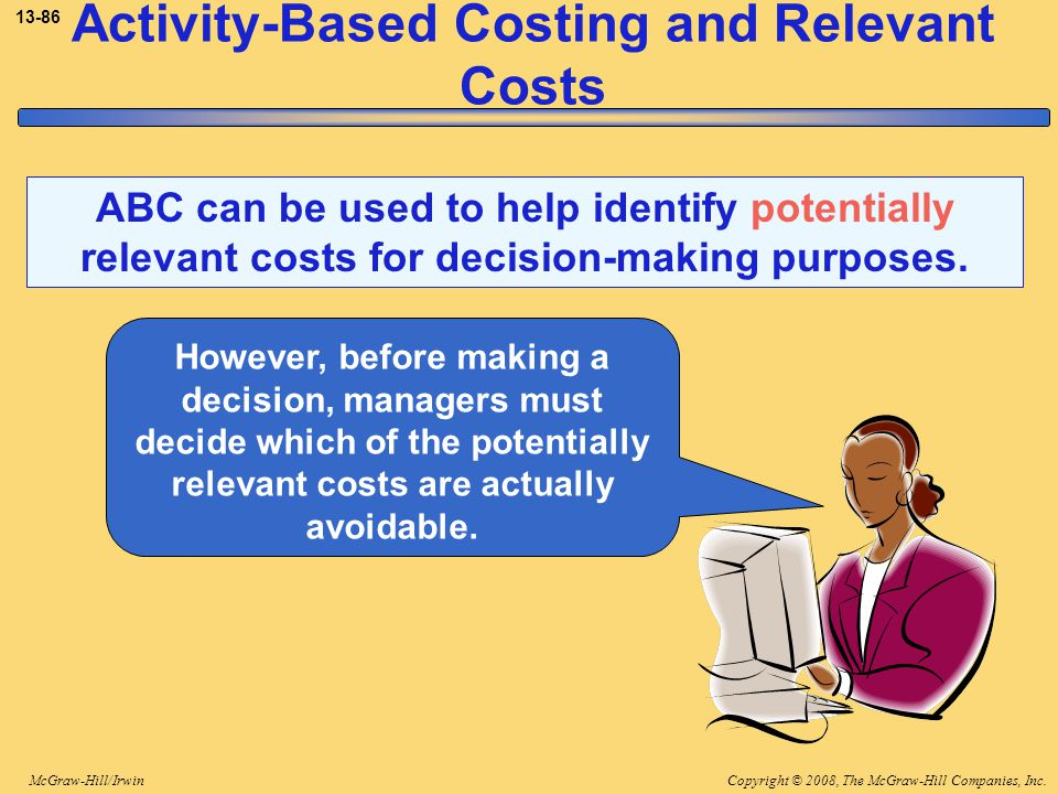 Activity-Based Costing and Relevant Costs