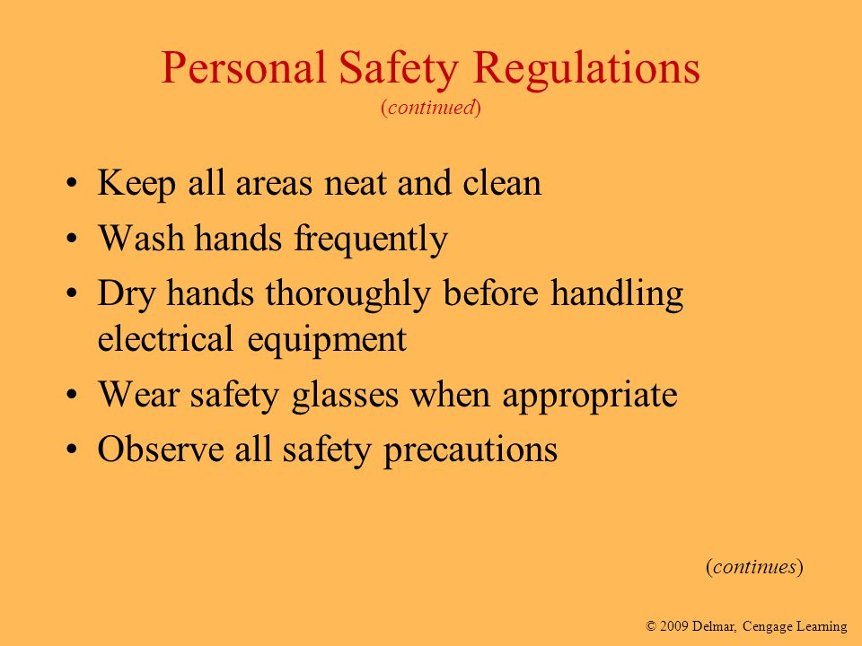 Personal Safety Regulations (continued)