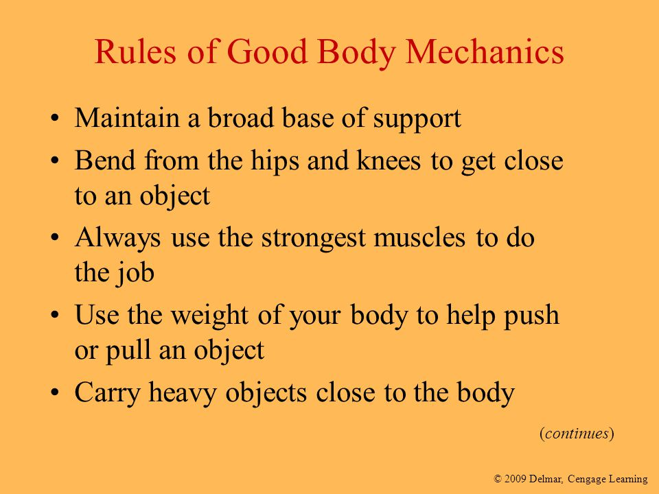 Rules of Good Body Mechanics