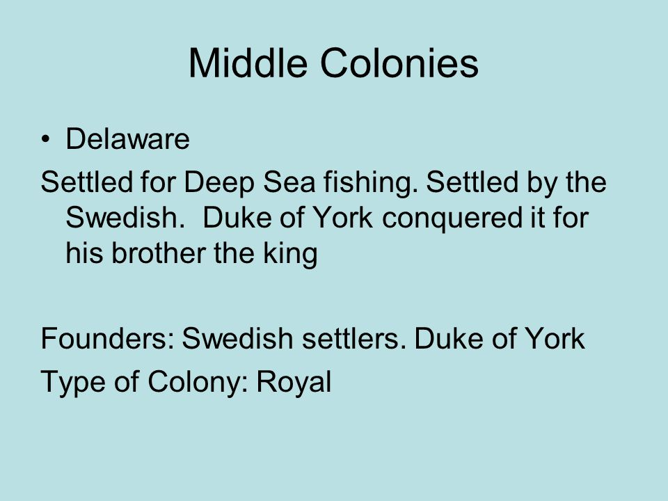 Middle Colonies Delaware