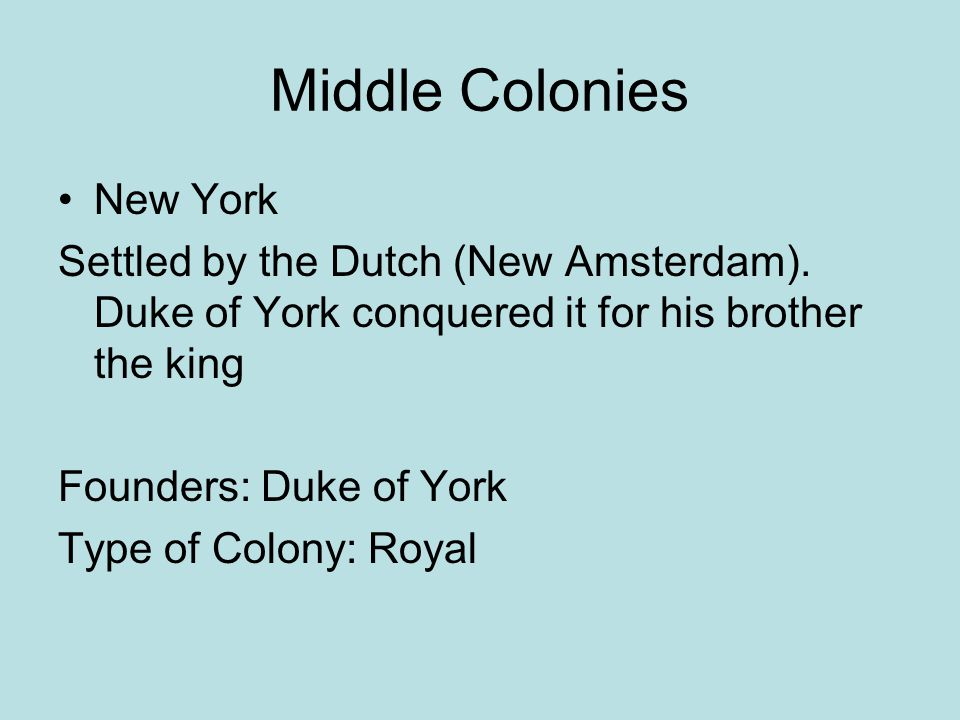 Middle Colonies New York