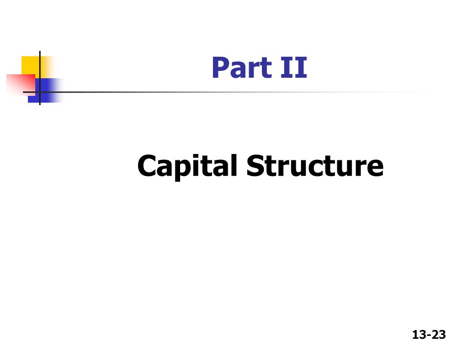 Part II Capital Structure