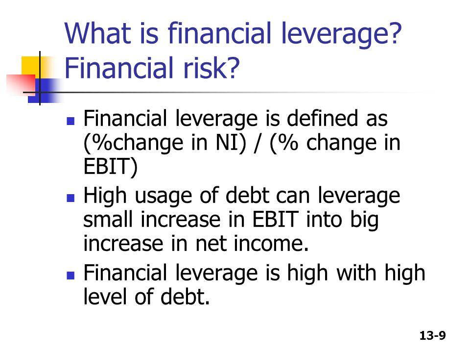 What is financial leverage Financial risk