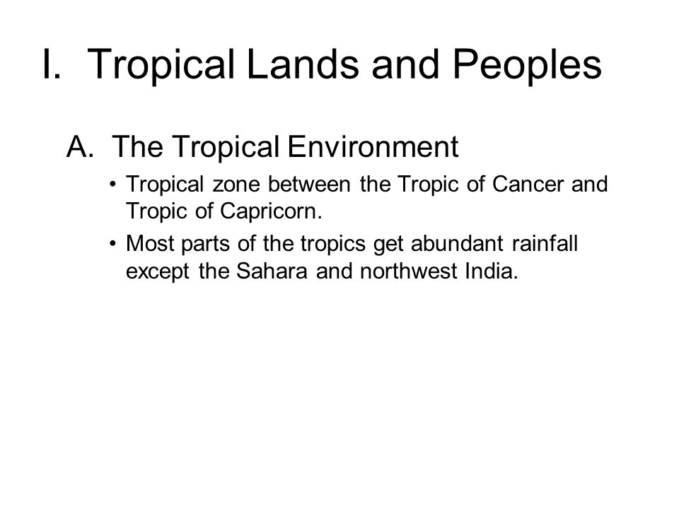 I. Tropical Lands and Peoples