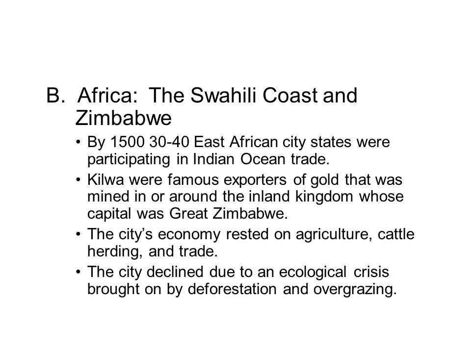 B. Africa: The Swahili Coast and Zimbabwe