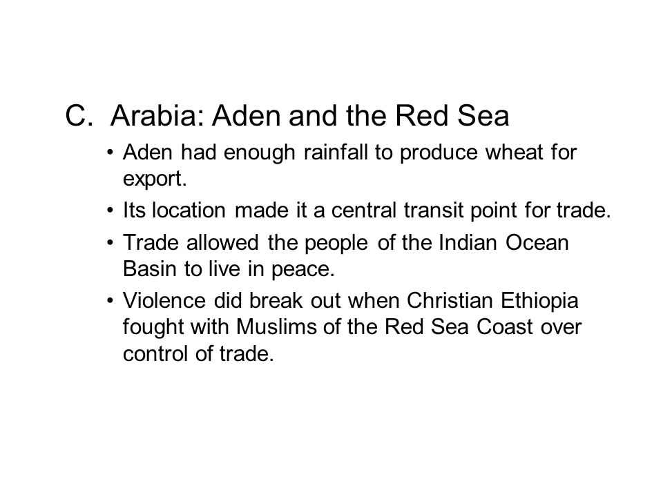 C. Arabia: Aden and the Red Sea
