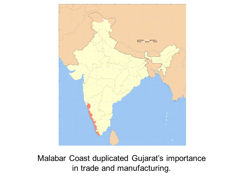 Malabar Coast duplicated Gujarat's importance