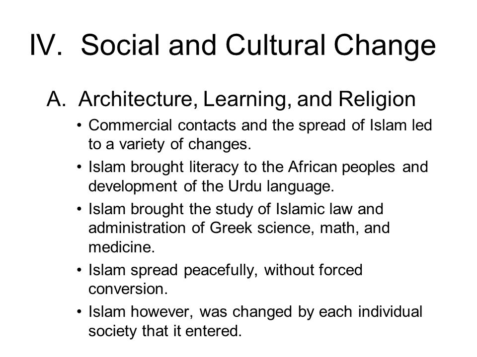 IV. Social and Cultural Change