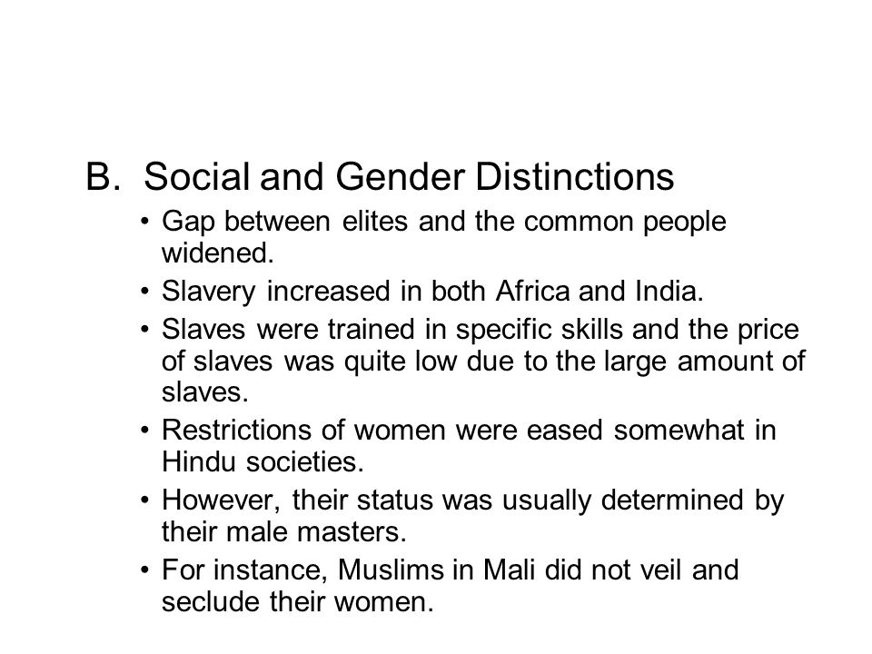 B. Social and Gender Distinctions