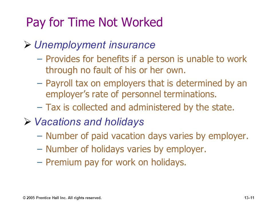 Pay for Time Not Worked Unemployment insurance Vacations and holidays