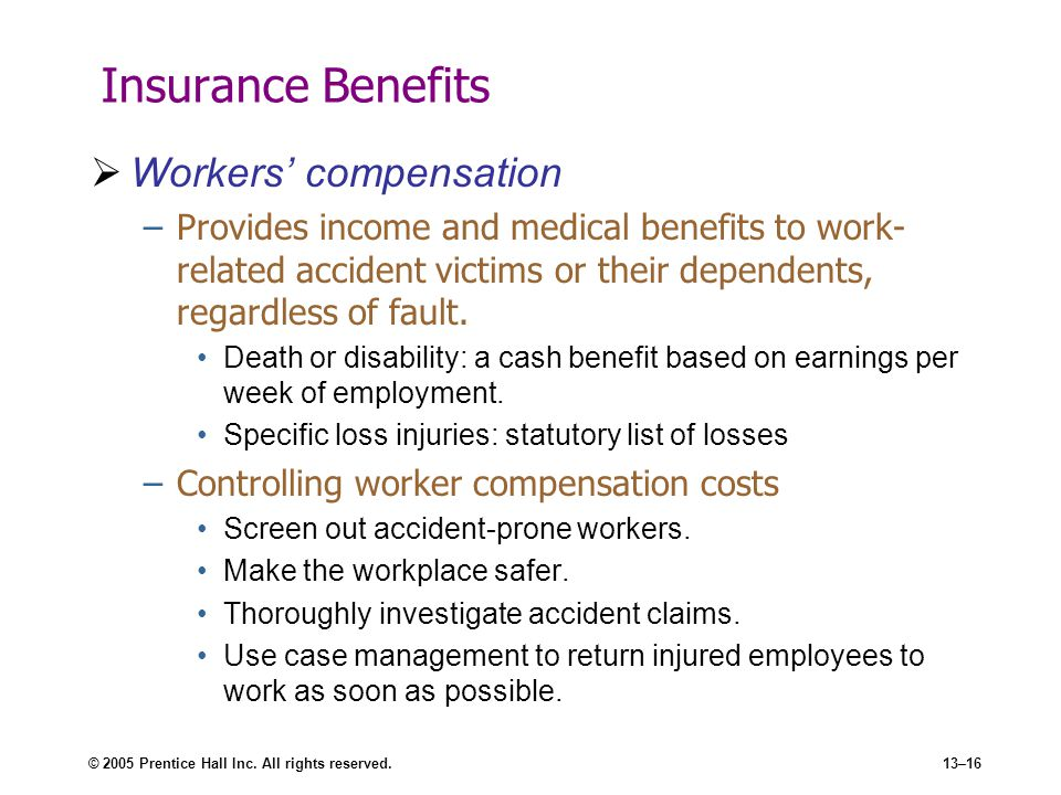 Insurance Benefits Workers' compensation