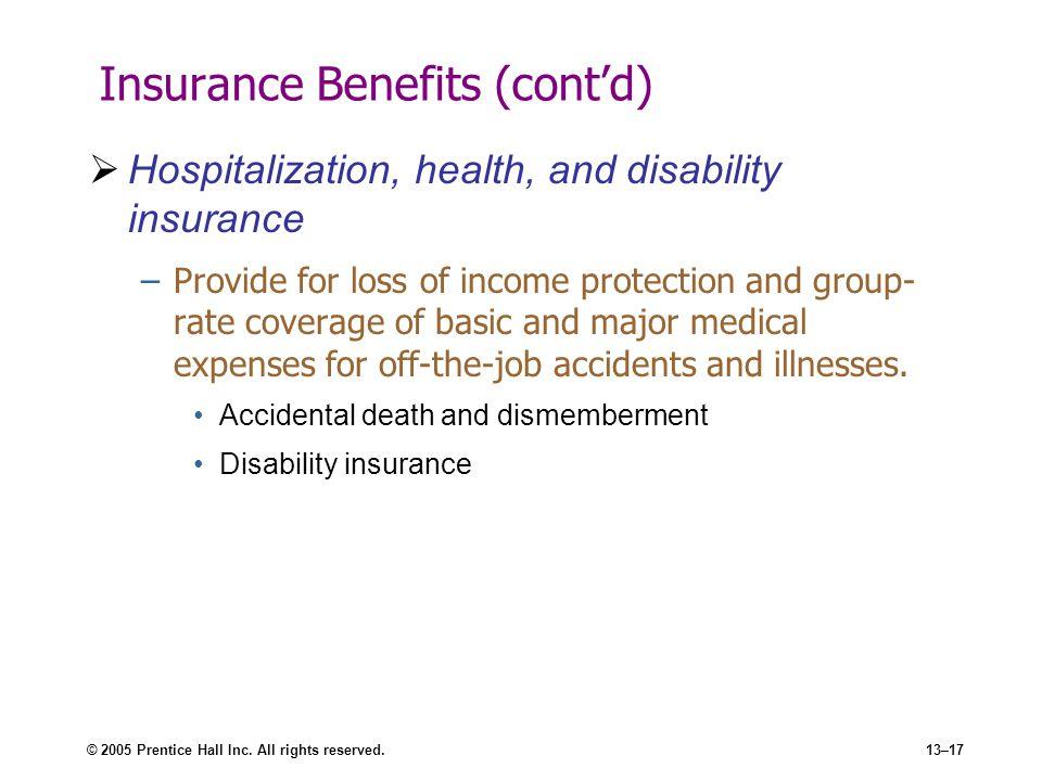 Insurance Benefits (cont'd)