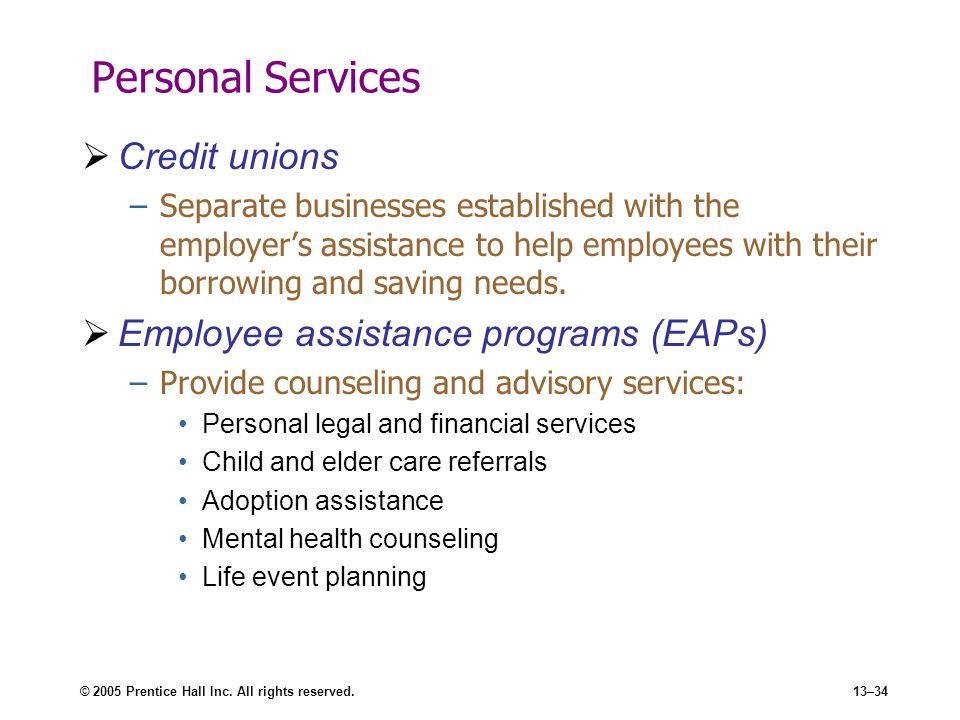 Personal Services Credit unions Employee assistance programs (EAPs)