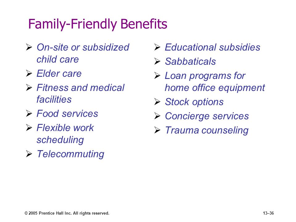 Family-Friendly Benefits