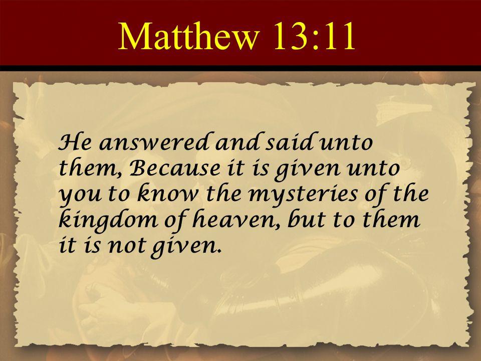 Matthew 13:11