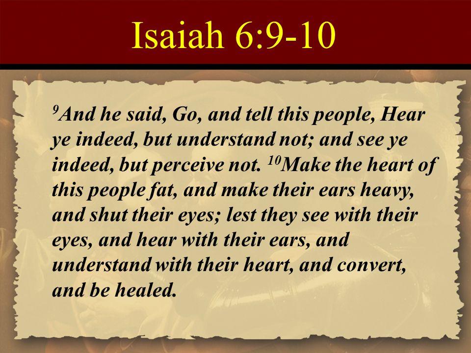 Isaiah 6:9-10