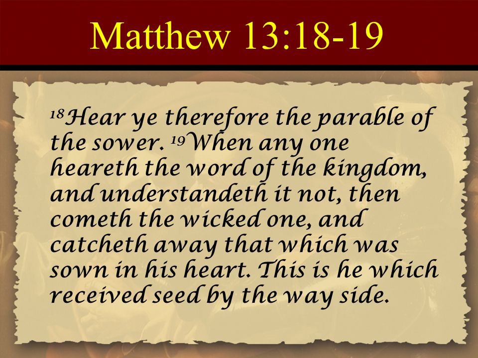 Matthew 13:18-19