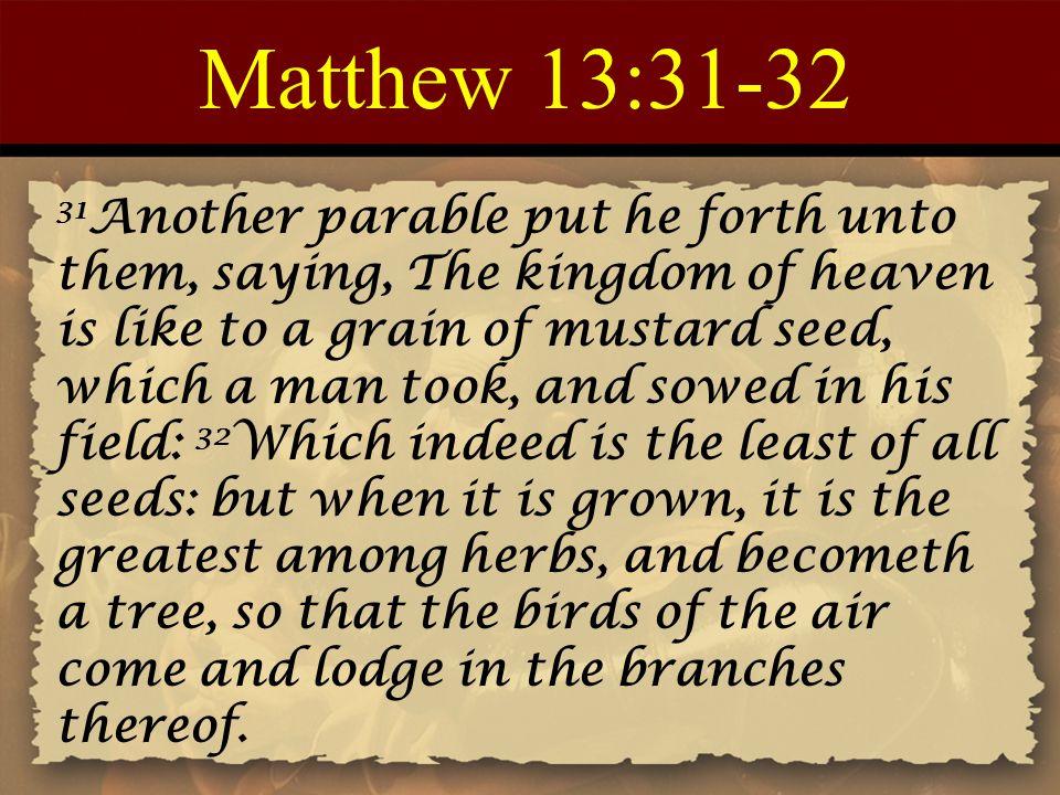 Matthew 13:31-32