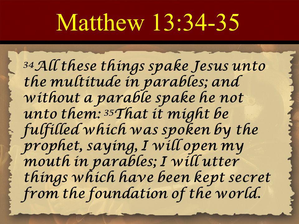 Matthew 13:34-35