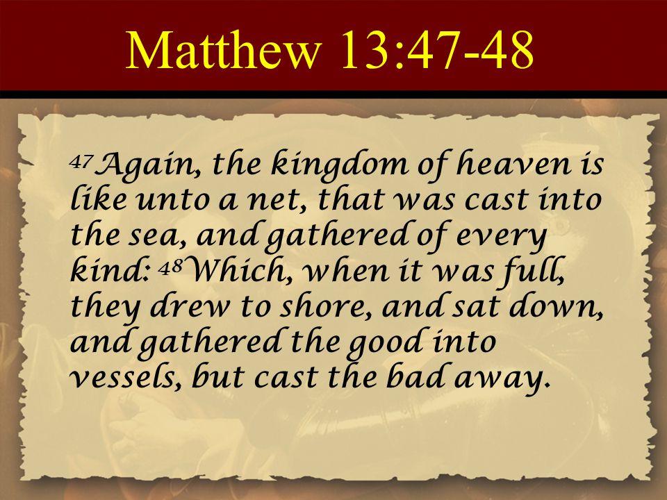 Matthew 13:47-48