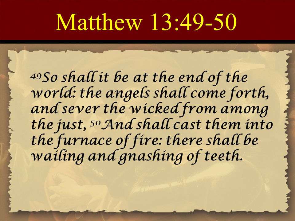 Matthew 13:49-50