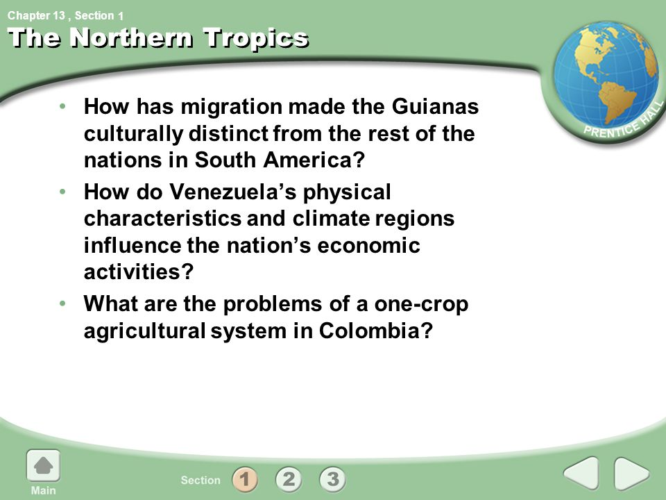 1 The Northern Tropics. How has migration made the Guianas culturally distinct from the rest of the nations in South America