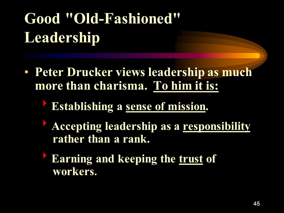 Good Old-Fashioned Leadership