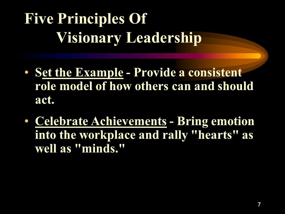 Five Principles Of Visionary Leadership