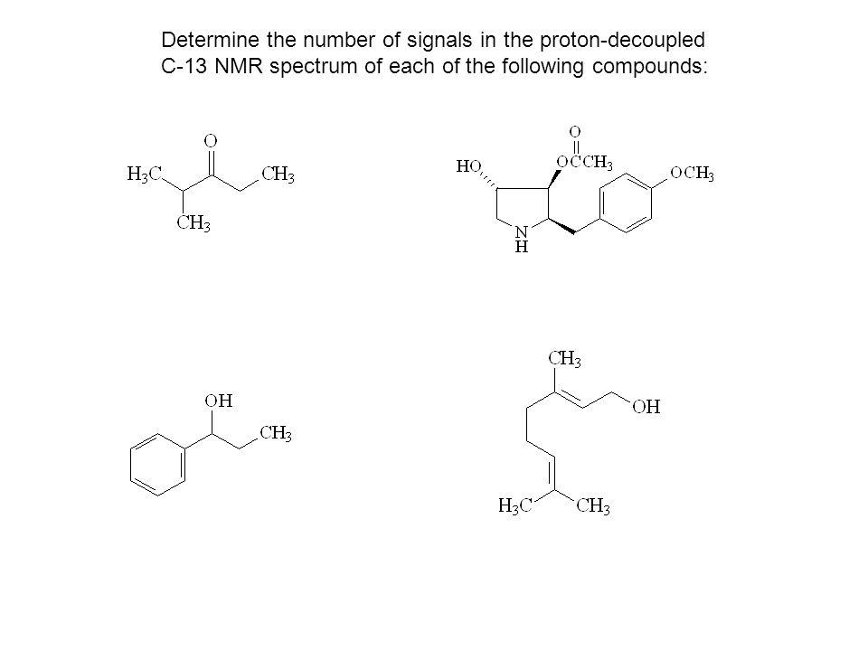 Determine the number of signals in the proton-decoupled