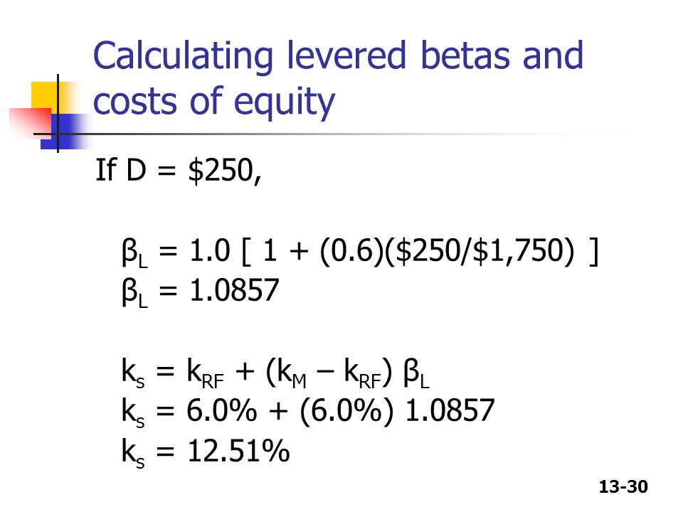 Calculating levered betas and costs of equity