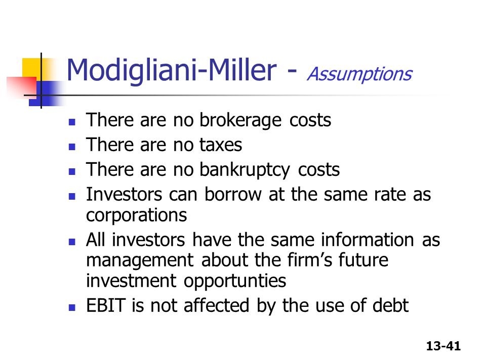 Modigliani-Miller - Assumptions
