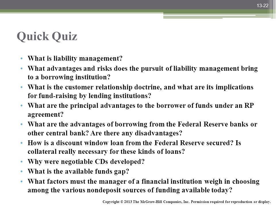 Quick Quiz What is liability management
